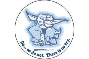 Star Wars Do or Do Not. There is No Try Yoda Button