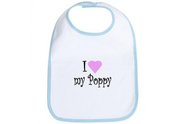 I love my Poppy Baby Bib by CafePress