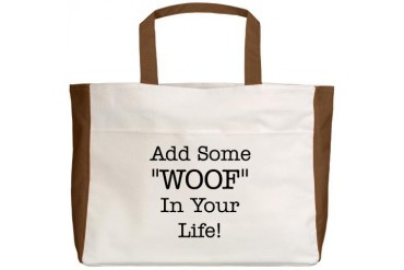 Add Some Woof Both Sides Dog Beach Tote by CafePress
