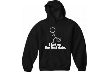 I Fart On The First Date Adult Hoodie
