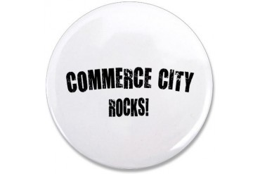 Commerce City Rocks Colorado 3.5 Button by CafePress