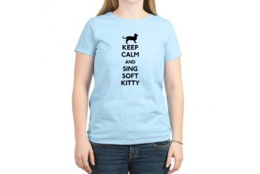 Keep Calm and Sing Soft Kitty Women's Light T-Shir