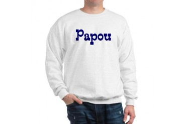 Papou Family Sweatshirt by CafePress