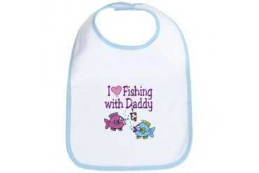 I Love Fishing With Daddy Bib
