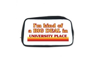 I am kind of a BIG DEAL in University Place Toilet Location Toiletry Bag by CafePress