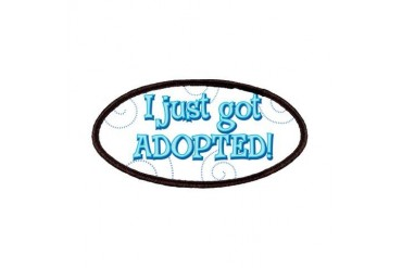 JUSTADOPTED22.png Pets Patches by CafePress