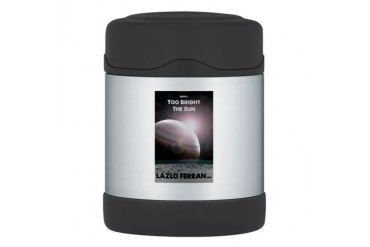 Iron 1 Too Bright The Sun Thermos Food Jar Science Thermosreg; Food Jar by CafePress