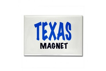 TEXAS MAGNET, funny Texas gifts. Funny Rectangle Magnet by CafePress