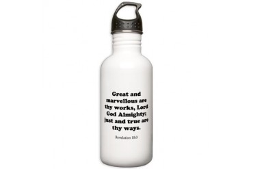 Revelation 15:3 Christian Stainless Water Bottle 1.0L by CafePress
