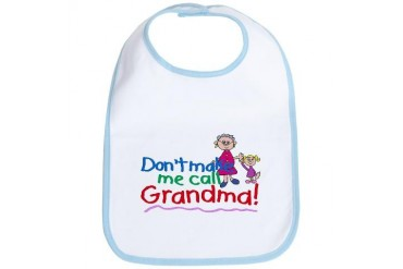 Don't Make Me Call Grandma Humor Bib by CafePress