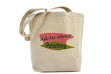 Ask Me About Pet Sitting Dog walker Tote Bag by CafePress