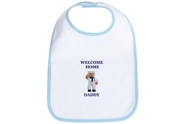 WELCOME HOME DADDY Military Bib by CafePress