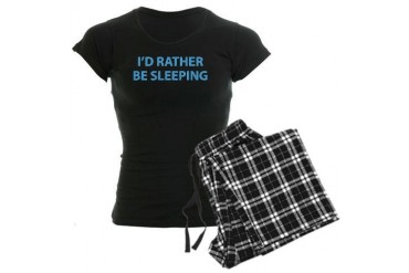 I'd Rather Be Sleeping Funny Women's Dark Pajamas by CafePress