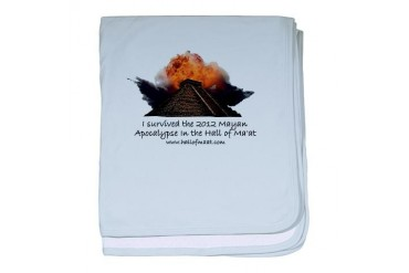 I survived the 2012 Mayan Apocalypse History baby blanket by CafePress