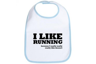 I Like Running and Dessert Funny Bib by CafePress