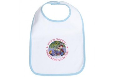 Why Be Normal? Baby Bib by CafePress