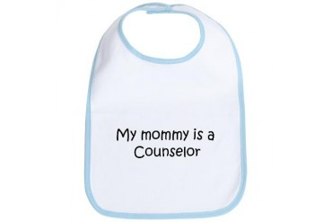 Mommy is a Counselor Mom Bib by CafePress