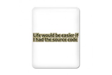 Life would be easier if I had the source code iPad Geek iPad Case by CafePress