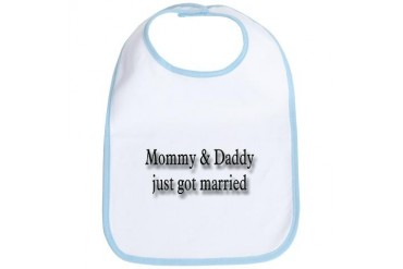 Mommy Daddy Just Married Bride Bib by CafePress