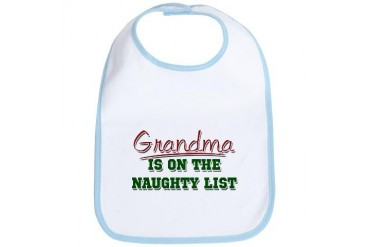Grandma is on the Naughty List Cute Bib by CafePress