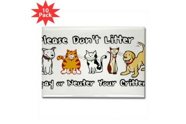 Don't Litter - Spay or Neuter Rectangle Magnet 10 Pets Rectangle Magnet 10 pack by CafePress