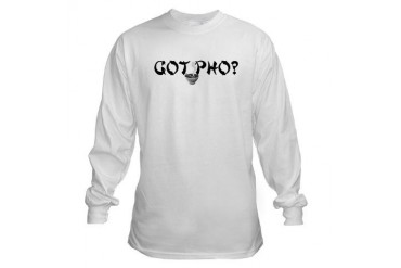 Got Pho? Humor Long Sleeve T-Shirt by CafePress