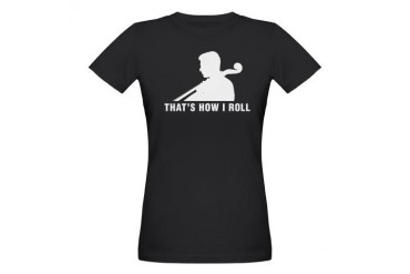 That's How I Roll Music Organic Women's T-Shirt dark by CafePress