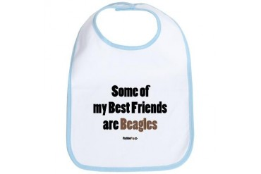 Some of my Best Friends are Beagles Pets Bib by CafePress
