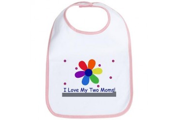 I love my Two Moms Baby Baby Bib by CafePress