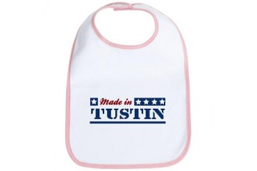 Made in Tustin California Bib by CafePress