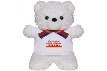 I am kind of a BIG DEAL in Deer Park Texas Teddy Bear by CafePress