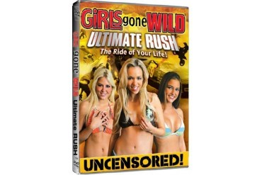 Girls Gone Wild : Ultimate Rush DVD