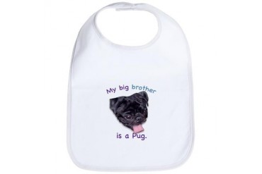 My brother is a black Pug Pets Bib by CafePress