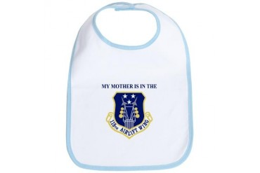 My Mother Is In The 118th AW Military Bib by CafePress