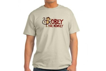 Obey The Monkey Funny Light T-Shirt by CafePress