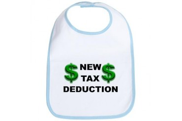 New Tax Deduction - Funny Bib by CafePress