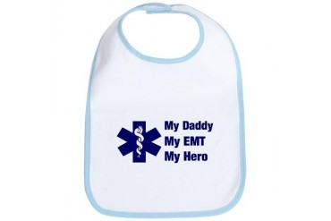 My Daddy My EMT My daddy Bib by CafePress