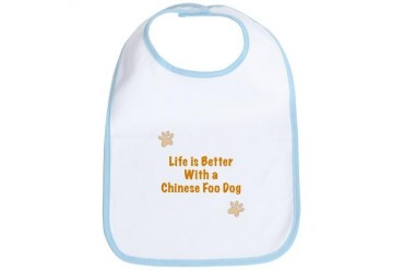 Life is better with a Chinese Foo Dog Dog Bib by CafePress