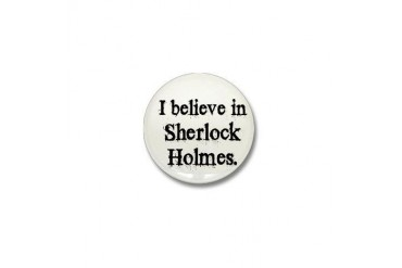 Believe in Sherlock Mini Button