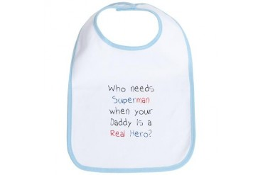 "Who needs superman?"" Bib"