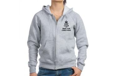 Keep calm and wait for christmas Women's Zip Hoodi Funny Women's Zip Hoodie by CafePress