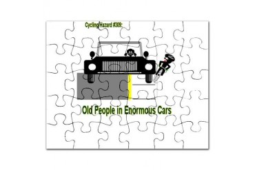 Cycling Hazards - Oldsters in big cars Cycling Puzzle by CafePress
