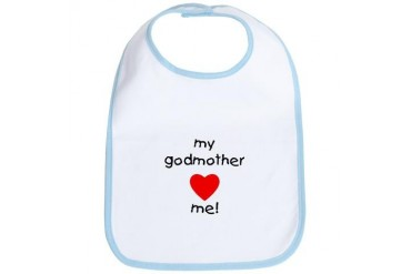 My godmother loves me Godmother Bib by CafePress