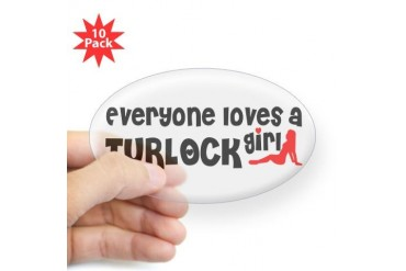 Everyone loves a Turlock Girl California Sticker Oval 10 pk by CafePress