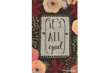 Its All Good Poster Print by Katie Doucette (24 x 36)