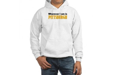 Wherever I am is Pittsburgh American Hooded Sweatshirt by CafePress