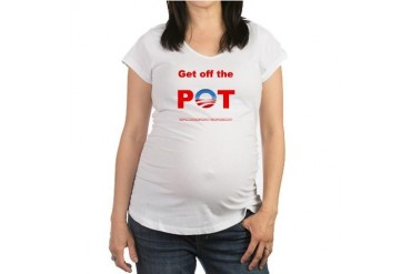 Pot10.PNG Political Maternity T-Shirt by CafePress