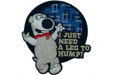 Family Guy Brian Need a Leg to Hump Patch