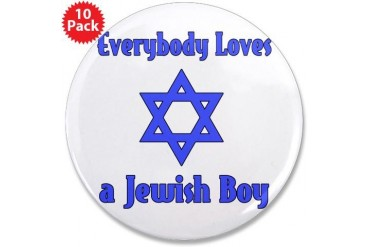 Everybody Loves a Jewish Boy Jewish 3.5 Button 10 pack by CafePress