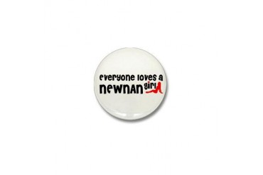 Everyone loves a Newnan Girl Georgia Mini Button by CafePress